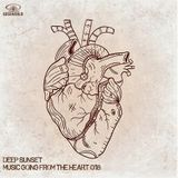Deep Sunset - Music Going From The Heart 018