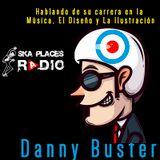 Ska Places Radio No.8 -Danny Buster músico e ilustrador