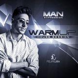 Dj Felipe Lira - Man Expression (warmup house session)