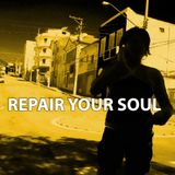 Repair Your Soul - December Edition