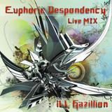 Euphoric Despondency (LiveMIX pt 2)