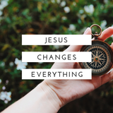 """Jesus Changes Everything: """"Jesus Changes Our Worship"""" - Part 2"""