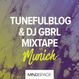 Mindspace Munich | Summer 2017 | Mixtape by TunefulBlog & DJ GBRL