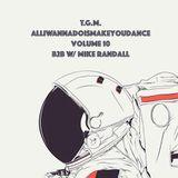 AlliWannaDoIsMakeYouDance Vol.10 b2b w/ Mike Randall