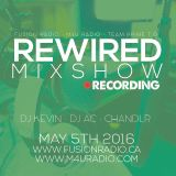 Rewired Mixshow - May 5th 2016