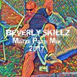 Beverly Skillz- Mardi Gras Mix 2017