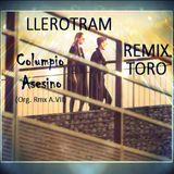 LLEROTRAM REMIX - Columpio Asesino - Toro - (A.VII)