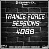 Trance Force Sessions EP #086 [02.11.18]
