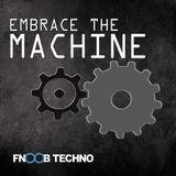Ron S. - Embrace The Machine Radio Episode 6