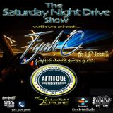 THE SATURDAY NIGHT DRIVE SHOW W/ AFRIQUE SOUNDSTATION LIVE!! (10.29.16)