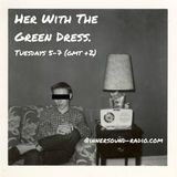 Her With Δe Green Dress #13 ,26-03-2013