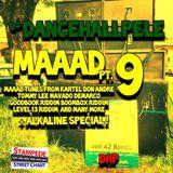 DANCEHALLPELE MAAAD PT 9