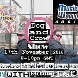 Dog and Crow Radio Show : Another Revolution, Pre Crow Vaults, Mechanical Cabaret and More