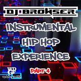 Dj Browser's Instrumental Hip Hop Experience Part 4 (Mixtape)