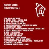 bobby speed 90s house volume 1
