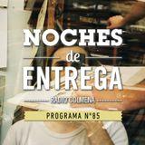NOCHES DE ENTREGA N°85_09-06-2014