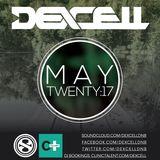 Dexcell - May Twenty:17 Mix