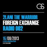 Foreign Exchange Radio 002 - 2Lani THe Warrior