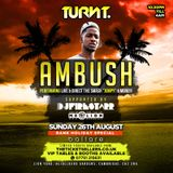TURNT Carnival Bank Hol Sun 26th Aug - Mr Lion AKA Gazzully - Ambush LIVE!