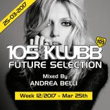 FUTURE SELECTION WEEK 12-2017