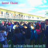 Secret Chalet | Live @ The Funk & Soul Weekender