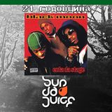 "Sup Da Juice Radio - Podcast #4 - Black Moon's ""Enta da stage"" 21st anniversary"