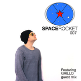 SpaceRocketProductions 007 Featuring GRILLO guest mix