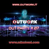 Outwork - Out Party #217