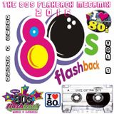 The 80s Flashback Megamix 2016 - Vol 1