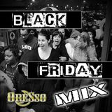 It's the Black Friday Mix - Oresso