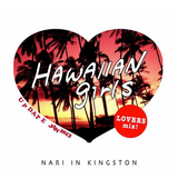 Hawaiian Girls Mix (Hawaiian Reggae) - Nari in Kingston