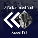 When DJ Sliced Met A Bloke Called Rod The Sounds Of Summer Just Happened