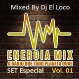 Energia Mix vol 1 - Mixed by Dj El Loco