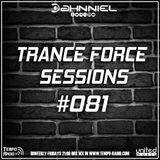 Trance Force Sessions EP #081 [20.07.18]