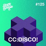SlothBoogie Guestmix #125 - CC:DISCO!