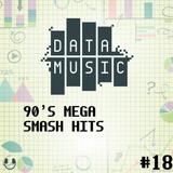 #18 90's Mega Smash Hits