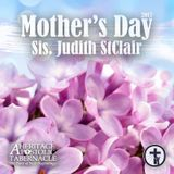 5-14-17 Mother's Day 2017 - Sis. StClair
