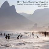 SoulBrigada pres. 'Brazilian Summer Breeze' guestmix by Shantisan (One Note Samba, Vienna)