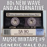 80s New Wave / Alternative Songs Mixtape Volume 9