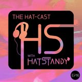 The Hat-cast Ep 016