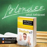 Blondee Deutsch Unterricht 7