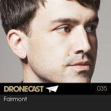 Fairmont [Traum/Border Community] - Dronecast 035 - 20.11.2012