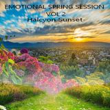 EMOTIONAL SPRING SESSION VOL 2 - Halcyon Sunset -