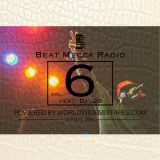 Beat Mecca Radio Vol. 6 - Powered by WorldwideMixtapes.com