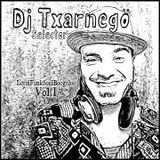 Dj Txarnegö - LatinFunkSoulBoogaloo Vol.1 (Dic.'11)