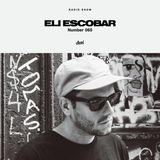Radio Show 060 - Eli Escobar
