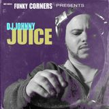 Funky Corners Show #170 Featuring DJ Johnny Juice Part 01 06-06-2015