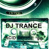 DJ Trance - Acid House 96' - Side A