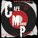 PROMO DURO #84 ( From Dj Nilson ) to Cafe Mambo Project
