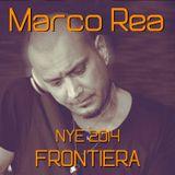 MARCO REA - NYE 2014 @ FRONTIERA